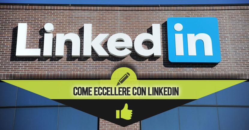 Linkedin per aziende come funziona, a cosa serve, per imprese e professionisti