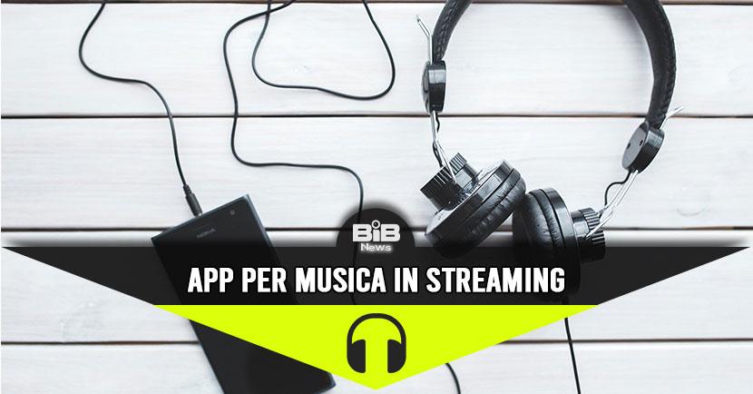 Le migliori app per ascoltare musica in streaming